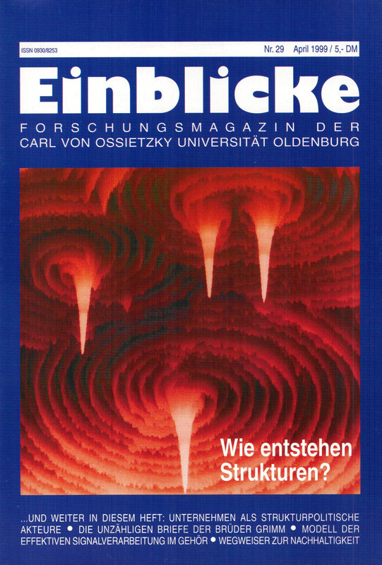 Cover Page of Einblicke Forschungmagazin der Carl von Ossietzky Universitat Oldenburg, Volume 29, Issue 5 April 1999