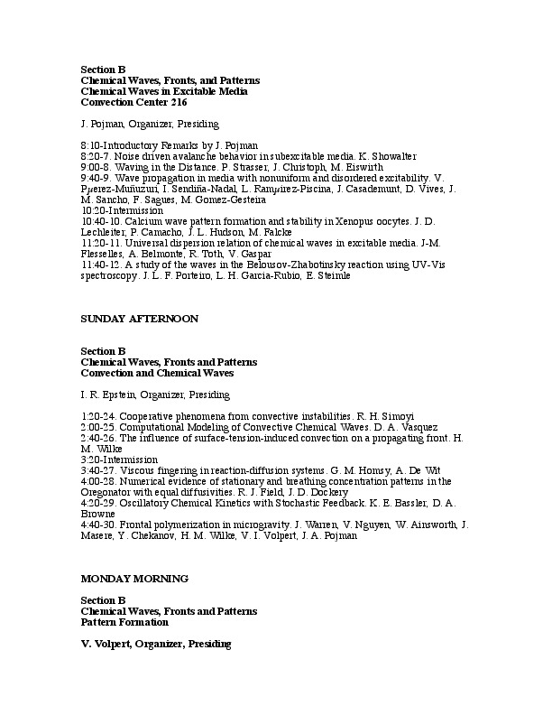 Schedule and Poster list of at the 'Chemical Waves, Fronts, and Patterns' sessions at the 1999 ACS conference