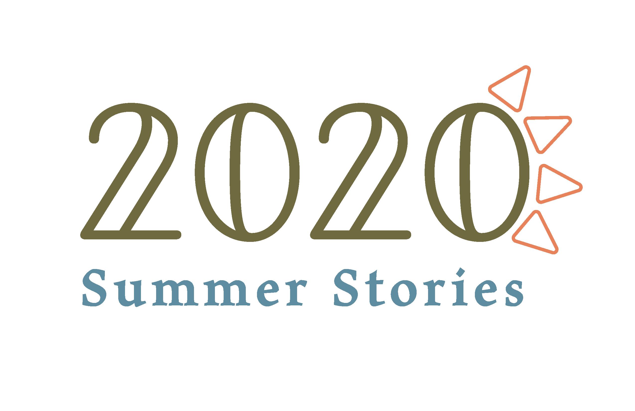 2020 Summer Stories