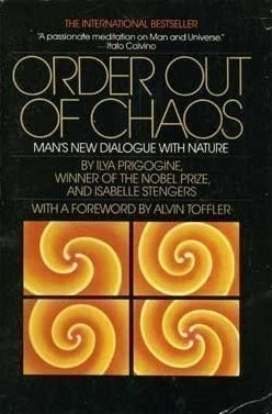Book cover of the 1984 'Order out of Chaos' by Ilya Prigogine and Isabelle Stengers.